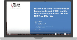 China Mandatory Period Risk Evaluation Report and the latest PMS Requirements in NMPA and FDA