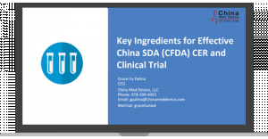 Key Ingredients for Effective NMPA (CFDA) CER & Clinical Trial