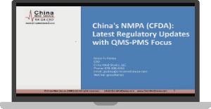China's NMPA Latest Regulatory Updates with PMS QMS Focus
